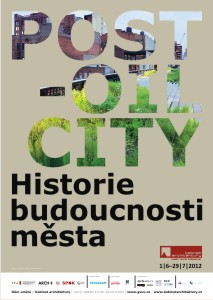 Post-Oil City / Historie budoucnosti m�sta